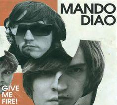 """Mando Diao - """"Give Me Fire"""" - CD-Tipp - Die schwedischen Rocker Mando Diao präsentieren ihr fünftes Album """"Give Me Fire""""."""