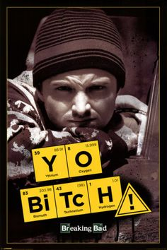 Breaking Bad - Yo Bitch! Póster