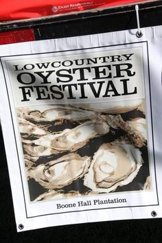 "The Lowcountry Oyster Festival is billed as ""the world's largest oyster festival."""
