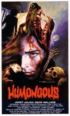 Humongous also what I call my pee-pee 1980s Horror Movies, American Horror Movie, Classic Horror Movies, Cult Movies, Scary Movies, Terror Movies, Horror Movie Posters, Cinema Posters, Movie Poster Art