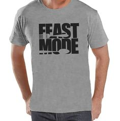 41ef6ab1 Feast Mode Shirt - Funny Food Thanksgiving Tshirt - Funny Men's Thanksgiving  Dinner Shirt - Mens Grey T-shirt - Funny Food Shirt