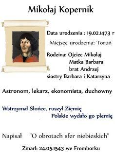 Mikołaj Kopernik – znana osoba w Dziecku na Warsztat Poland History, Astronomy, Education, Olaf, School, Project Ideas, Historia, Biography, Viajes