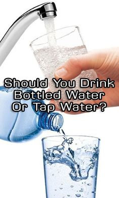 Should You Drink Bottled Water Or Tap Water? http://fitering.com/drink-bottled-water-tap-water/ #weightloss