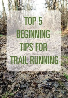 Repinned: Thinking about trail running? Read these 5 tips first!