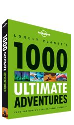 Lonely Planet's 1000 Ultimate Adventures #inspiration #travel