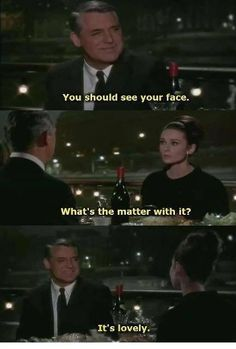 You should see your face....