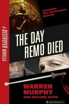 The Day Remo Died by Warren Murphy, Richard Sapir