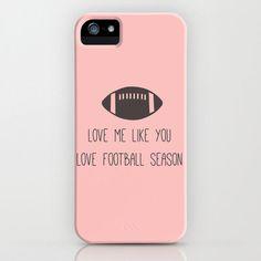 Love Me Like You Love Football Season by AmyFewellPhotography, $35.00