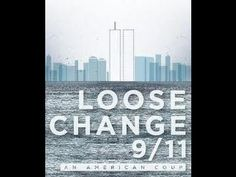 Most updated version #4 with new info. Loose Change 911, An American Coup.  Free Online Full Documentary - YouTube