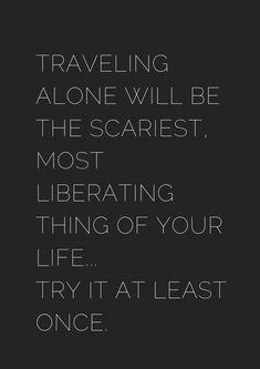 Motivational Solo Travel Quotes – Black & White - Solo Travel Quotes – Black & White – museuly Solo Travel Quotes – Black & White – museuly S - Solo Travel Quotes, Best Travel Quotes, Adventure Quotes Travel, Quote Travel, Travel Music, Best Inspirational Quotes, Motivational Quotes, Quotes To Live By, Me Quotes