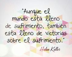 Frases de Helen Keller [FOTOS] | ActitudFEM