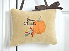 Thanksgiving Door Hanger Pillow Give Thanks by PookieandJack, $8.00