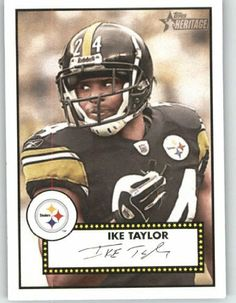 2006 Topps Heritage #224 Ike Taylor - Pittsburgh Steelers (Football Cards) by Topps Heritage. $0.88. 2006 Topps Heritage #224 Ike Taylor - Pittsburgh Steelers (Football Cards)