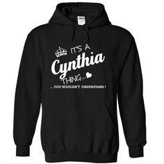 Its A Cynthia Thing - #cute shirt #cool sweatshirt. SATISFACTION GUARANTEED => https://www.sunfrog.com/Names/Its-A-Cynthia-Thing-nluqs-Black-4490895-Hoodie.html?68278