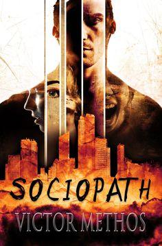 Sociopath A Thriller Jon Stanton Mysteries, by Victor Methos ($2.99)