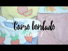 CURSO BORDADO CON MAQUINA DE COSER.   CLASE 7. - YouTube