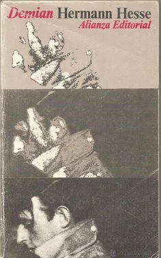HERMANN HESSE. DEMIAN. ALIANZA EDITORIAL - Hermann Hesse consigue con este libro bucear en la mente de la infancia (temores, inseguridades, primeras experiencias) como pocas veces haya conseguido hacerse en la historia de la literatura. El estilo del alemán me parece inconfundible caracterizado por la naturalidad con la que mezcla certero análisis psicológico con literario lirismo. Una cosa es segura y es que te quedas colgado al emblemático y personaje de Demian para los restos.
