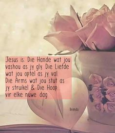 Jesus is alles Jesus Quotes, Bible Quotes, Me Quotes, Keep The Faith, Faith In God, Afrikaanse Quotes, Goeie More, Inspirational Qoutes, Heavenly Father