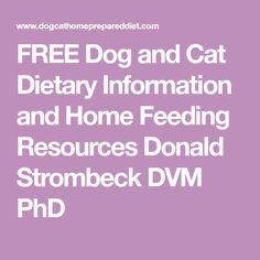 Feeding A Normal Dog or Cat Purine Diet, Dog Nutrition, Free Dogs, Diets, Dog Food Recipes, Dog Cat, Homemade, Dog Feeding, Home Made