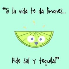 Joke in spanish kids would need to know the original idiom to sal and tequila please ccuart Images