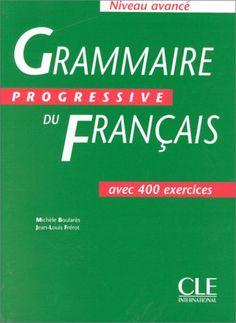 https://lefabuleuxdestindemonsieurjestin.files.wordpress.com/2013/09/grammaire-progressive-de-francais-avancc3a9.pdf