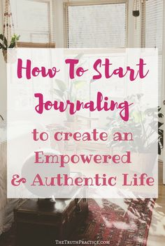 Click the pin to learn how to start journaling and telling your life story in a way that gives you relaxation, empowerment, authenticity, and a mission for your future! Learn to put yourself first and become a self-care queen all through your journaling practice! Check out TheTruthPractice.com to read about inspiration, authenticity, happy living, manifestation, getting rid of fear, intuition, self-love, self-care, words of wisdom, relationships, affirmations, finding passion, & positive…