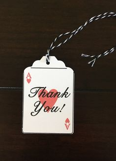 Ace playing card Thank You Tags, Casino Night Favor Tags, Ace of Hearts Tags, Vegas Gift Tags, Alice in Wonderland Favor Favor Tags, Gift Tags, Ace Of Hearts, Charts For Kids, Food Tent, Colour List, Thank You Tags, Playing Card, Food Labels