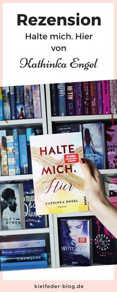 Rezension zum Liebesroman Halte mich. Hier von Kathinka Engel Dark Romance, Cover, Books, Romance Novels, Love Story, Historical Romance Novels, Book Boyfriends, Romances, Great Books