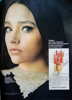 OMG this Yardley girl has my last name! Finnfemme: Olivia Hussey-Yardley of London - Romeo and Juliet 1968 Vintage Makeup Ads, Retro Makeup, Vintage Beauty, Olivia Hussey, Susan Sarandon, Retro Advertising, Vintage Advertisements, Marlon Brando, Beauty Ad