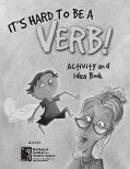 "FREE Activity Guide - ""It's Hard To Be A Verb"" by Julia Cook"