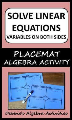 Strengthen students' skills with these two placemat activities that include practice solving linear equations with variables on both sides and linear equations involving proportions.