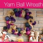 Yarn Ball Wreath Project