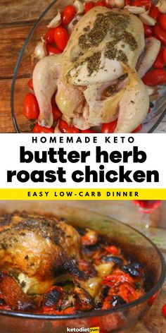 Butter Herb Roasted Chicken (Low Carb Dinner) - There's nothing quite like an easy to make, herb-roasted chicken recipe. Perfectly roasted in herbed butter with slow-roasted tomatoes and garlic results in an incredible flavor. Slow Roasted Tomatoes, Herb Roasted Chicken, Ketogenic Diet For Beginners, Herb Butter, Nutrition Tips, Meal Planning, Chicken Recipes, Snack Recipes, Low Carb
