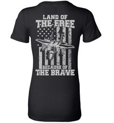 Because of the Brave - F-15 Eagle - Ladies Fitted Tee