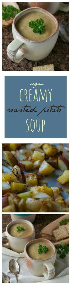Vegan Creamy Roasted Potato Soup from An Unrefined Vegan.