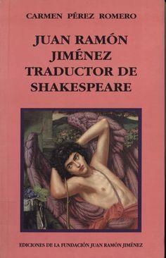 Juan Ramón Jiménez, traductor de Shakespeare / Carmen Pérez Romero