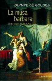 Prezzi e Sconti: La #musa barbara. scritti politici (1788-1793)  ad Euro 11.20 in #Medusa edizioni #Libreria delle donne