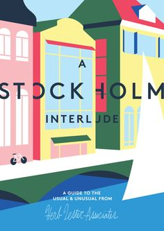 I recently had the pleasure of once again working with Herb Lester to illustrate their latest map: A Stockholm Interlude. Grab it here! Prints of cover art available here