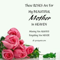 I miss you mom poems 2016 mom in heaven poems from daughter son on mothers day.Mommy heaven poems for kids who miss their mommy badly sayings quotes wishes. Mothers In Heaven Quotes, Birthday In Heaven Mom, Missing Mom In Heaven, Mom In Heaven Quotes, Mother's Day In Heaven, Mother In Heaven, Heaven Poems, Birthday Wishes For Mother, Mom Birthday Quotes
