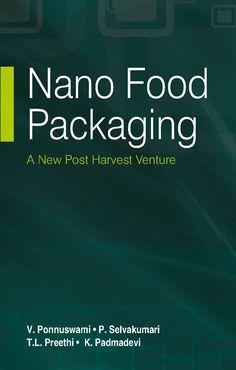 nphindia.com - Nano Food Packaging : A New Post Harvest Venture Ponnuswami Et al 9789380428840 Nanotechnology, Food Packaging, Harvest