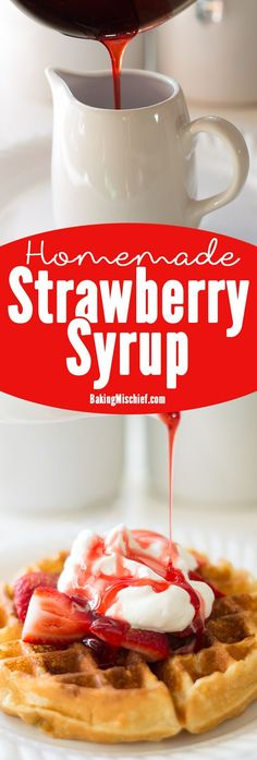 Quick and easy homemade strawberry syrup, perfect for serving over waffles, pancakes, or ice cream. Recipe includes nutritional information. Strawberry Syrup Recipes, Strawberry Sauce, Strawberry Pancake Syrup, Strawberry Breakfast, Dessert Sauces, Dessert Recipes, Desserts, Salsa Dulce, Homemade Syrup