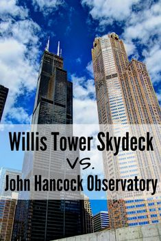 Willis Tower Skydeck vs. John Hancock Observatory