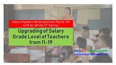 Upgrading of Salary Grade Level of Teachers from 11 to 19 pushed Further Education, Top Colleges, Education System, Education And Training, Best Investments, School Teacher, Public School, Investing, Stress