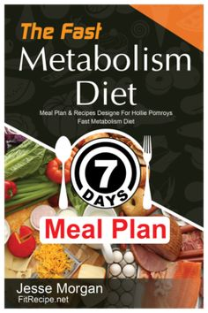 """This 7 day meal plan book is designed to work with Haylie Pomroy's book """"The Fast Metabolism Diet"""". Halie's program is a 28 day program that follows the same three phases each week."""