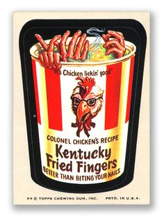 Kentucky Fried Chicken or Kentucky Fried Fingers Wacky Pack. I loved Wacky Pack cards! Kentucky Fried, Garbage Pail Kids, Smosh, Chewing Gum, Funny Stickers, Ben And Jerrys Ice Cream, Do You Remember, Fried Chicken, You Nailed It