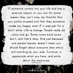 If Someone Comes Into Your Life And Has A Positive Impact On You - https://themindsjournal.com/someone-comes-life-positive-impact/