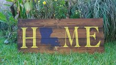 Wooden Louisiana home sign, handmade, LSU, customizable, www.facebook.com/redriverwooddesigns