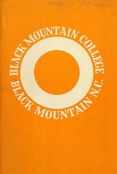Black Mountain College, was the best art school