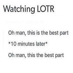Yeah... My experience, especially when you watch the extended version