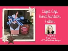 Pink Buckaroo Designs: Coffee Cafe Hand Sanitizer Holder Video Tutorial